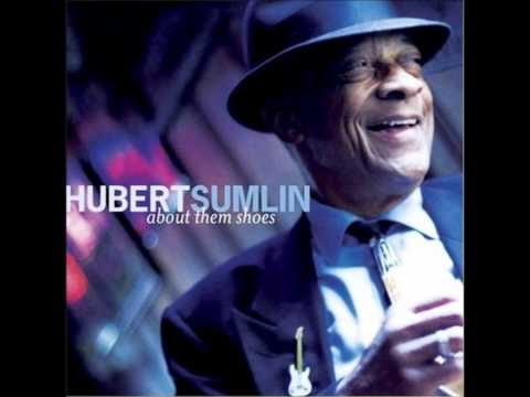 Hubert Sumlin: This is the end, little girl.