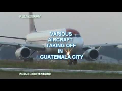 AVIONES GRANDES, despegando-(muy cercanos)-La Aurora Int-Guatemala City