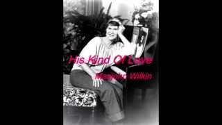 Marijohn Wilkin - His Kind Of Love