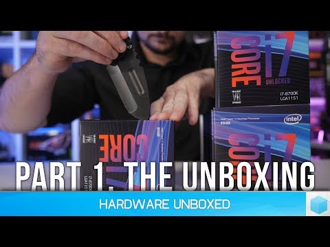 Did Intel Cherry Pick 8700K Review Samples? [Part 1] The Unboxing