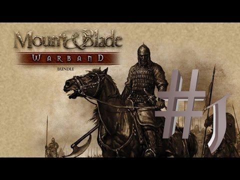 Mount and Blade Warband : Bölüm 1 | Türkçe Oynanış | Başlıyoruz.