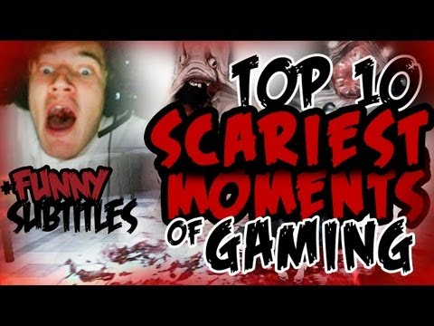 [FUNNY] Top 10 Scariest Moments Of Gaming /w PewDiePie (300th VIDEO SPECIAL) :D