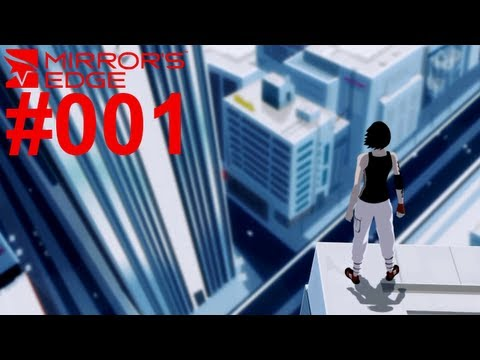 Let's Play Mirror's Edge #001 Celeste alias FrauTutorial [Together] [Deutsch] [Full-HD]