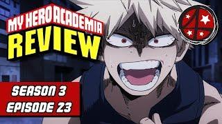 Deku Vs. Bakugo | My Hero Academia Season 3 Episode 23 REVIEW | Anime FMK