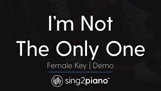I 39 M Not The Only One Female Key Piano Karaoke Demo Sam Smith