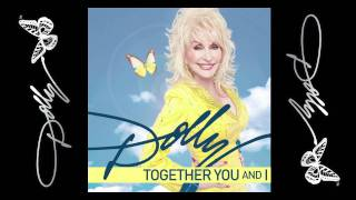 Watch Dolly Parton Together You And I video