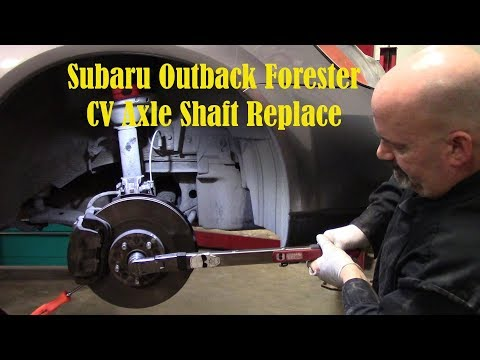 Subaru Outback Forester CV Axle Shaft Replace