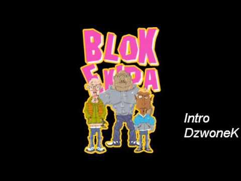 Blok Ekipa Intro Dzwonek