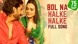 Bol Na Halke Halke Full video Song Jhoom Barabar Jhoom