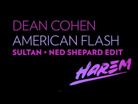 Dean Cohen - American Flash (Sultan + Ned Shepard Edit) [Harem Records/Sirup Music]