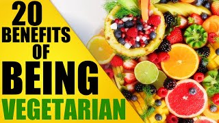 20 Amazing Benefits of Being Vegetarian For 27 Days   The Power of Plant-Based Diet!