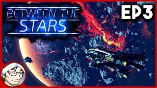 BETWEEN THE STARS #3 ► Ataque a las Minas Espaciales! (y nos detiene un bug?) │ Gameplay en Español