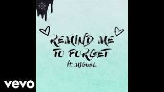 Kygo Miguel Remind Me To Forget Audio