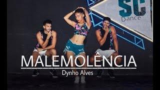 Malemolência - Dynho Alves   Coreografia cia. SC Dance