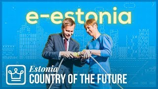 Why Estonia Is The Country Of The FUTURE