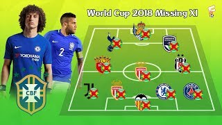FIFA World Cup 2018 : Brazil Left Out XI ⚽ Dani Alves, David Luis, Lucas Moura & More ⚽ Footchampion