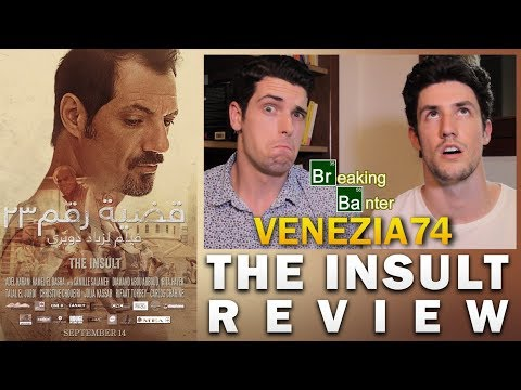 The Insult Review (VIFF 2017)