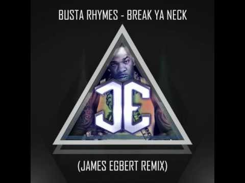 Busta Rhymes - Break Ya Neck (james Egbert Remix) video