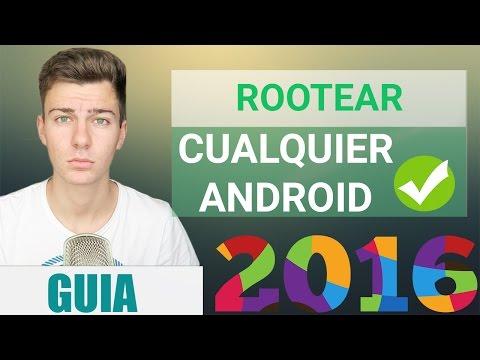 Cómo ROOTEAR Cualquier Android 2016/2017   GUIA COMPLETA DEFINITIVA