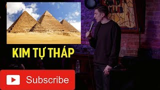 [Vietsub] Hài Độc Thoại - Ai Cập đang nói dối về Kim Tự Tháp - Andrew Schulz (HD)