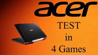 Acer Aspire VX 15 Test w 4 grach