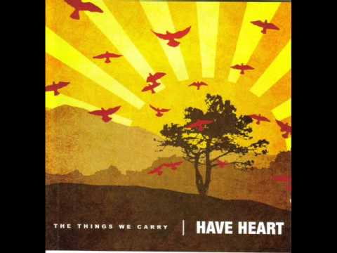 Have Heart - Watch Me Rise