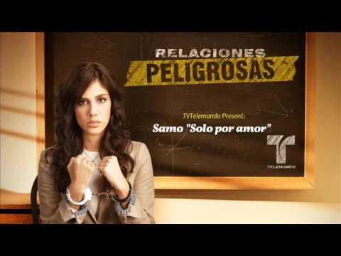Solo Por Amor Samo