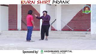 BURN SHIRT PRANK | By Nadir Ali In | P4 Pakao | 2017