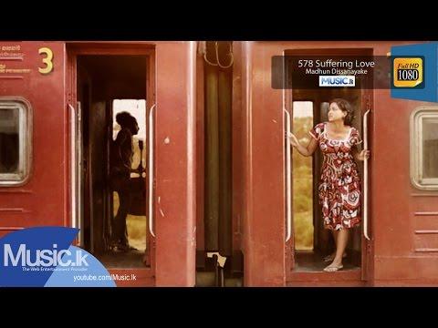 578 Suffering Love (Non-Vocal Version) - Madhun Dissanayaka