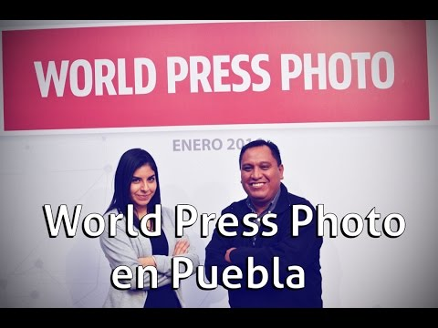 World Press Photo en Puebla | Al Aire