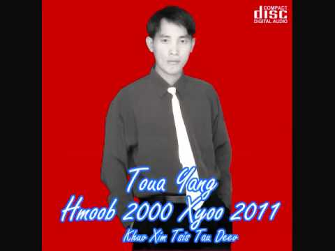 Toua Yang hmong new song 2011