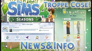 THE SIMS 4 ITA STAGIONI/SEASONS: TROPPE NOVITA'[NEWS&INFO]