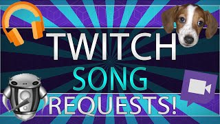 Tutorial | Have song requests from your twitch audience