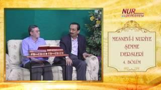 Prof. Dr. Alaaddin Başar - Mesnevi-i Nuriye Şemme 4. Bölüm
