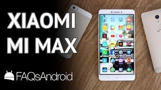 Xiaomi Mi Max: review en español y análisis a fondo