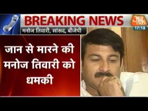BJP's Manoj Tiwari Receives Death Threat In Letter