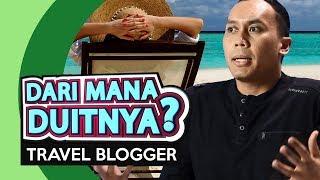 Dari Mana Duitnya? - Travel Blogger