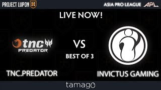 TNC Predator vs Invictus Gaming Game 1 (BO3) | Asia Pro League