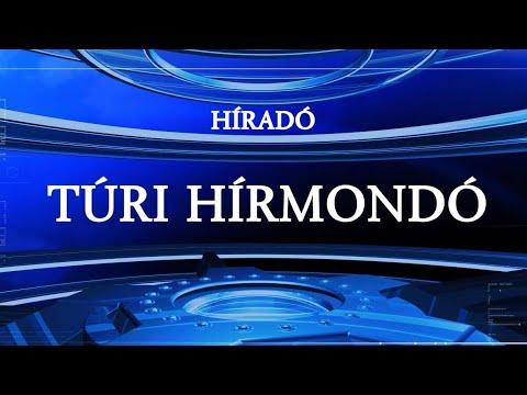 Túri Hírmondó Hiradó 2020 08 03