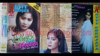 Hetty Soendjaya - Sorga Atau Neraka (Lirik)