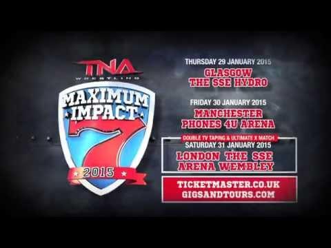 TNA WRESTLING MAXIMUM IMPACT 2015 UK TOUR!