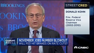 Donald Kohn: Nov. jobs number reinforces Fed's judgement