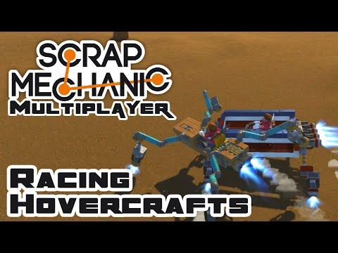 Racing Hovercrafts! - Let's Play Scrap Mechanic - Part 101