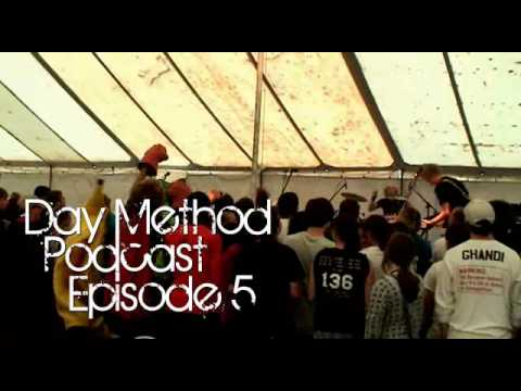 The Day Method Podcast: Episode 5 - Alive Festival 2009