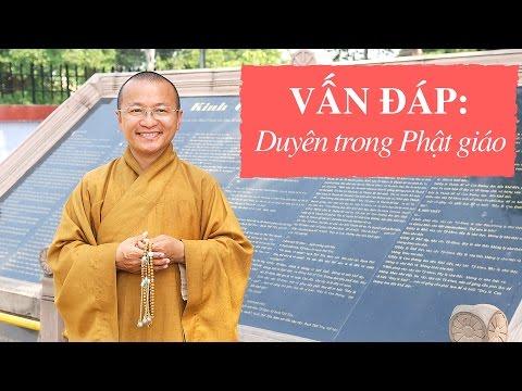 Vấn đáp: Duyên trong Phật giáo