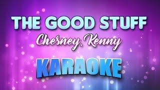 Chesney Kenny Good Stuff The Karaoke