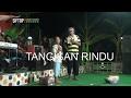 TANGISAN RINDU 1 | SRI AVISTA | NADA RINDU | DRAMA TARLING MP3
