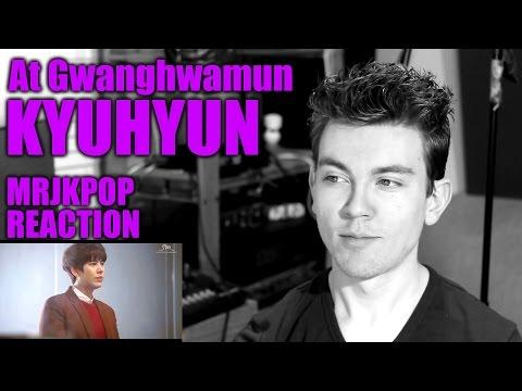 Kyuhyun At Gwanghwamun Reaction / Review - MRJKPOP ( 규현 광화문에서 )