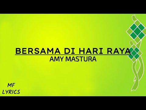 Amy Mastura - Bersama Di Hari Raya (Lirik)