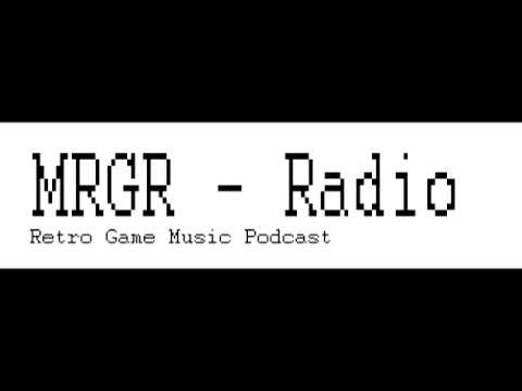 MRGR Radio Episode 17 - Retro Game Music Podcast